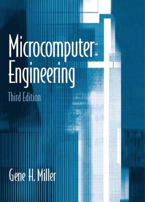 Microcomputer Engineering By Miller, Gene H.